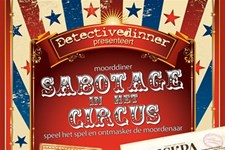 Moorddiner: Detectivedinner Sabotage in het circus